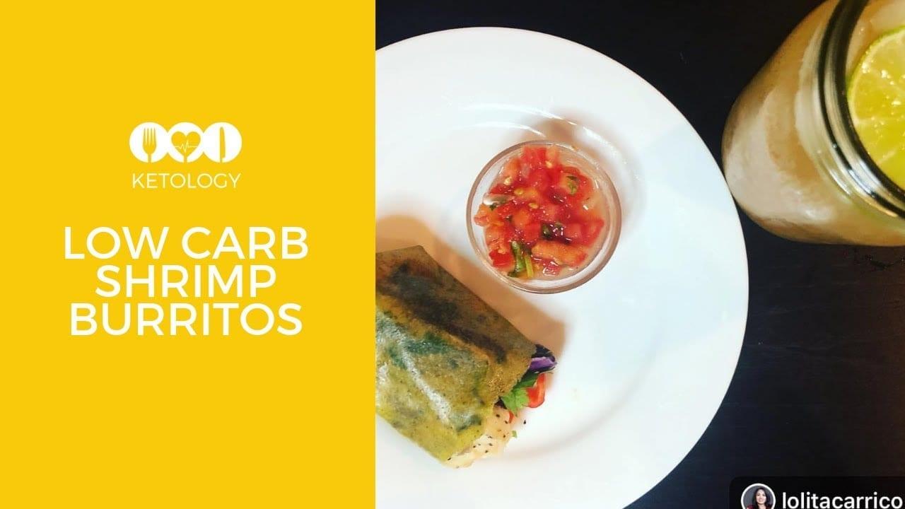 low carb shrimp burritos